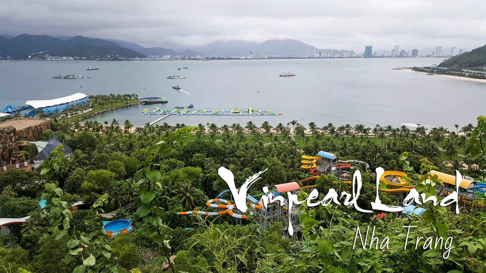Vinpearl Land Nha Trang Guide